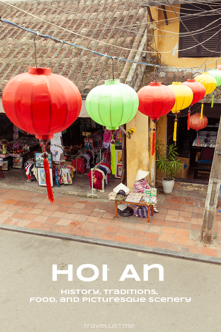 Hoi An: history, traditions, food, and picturesque scenery